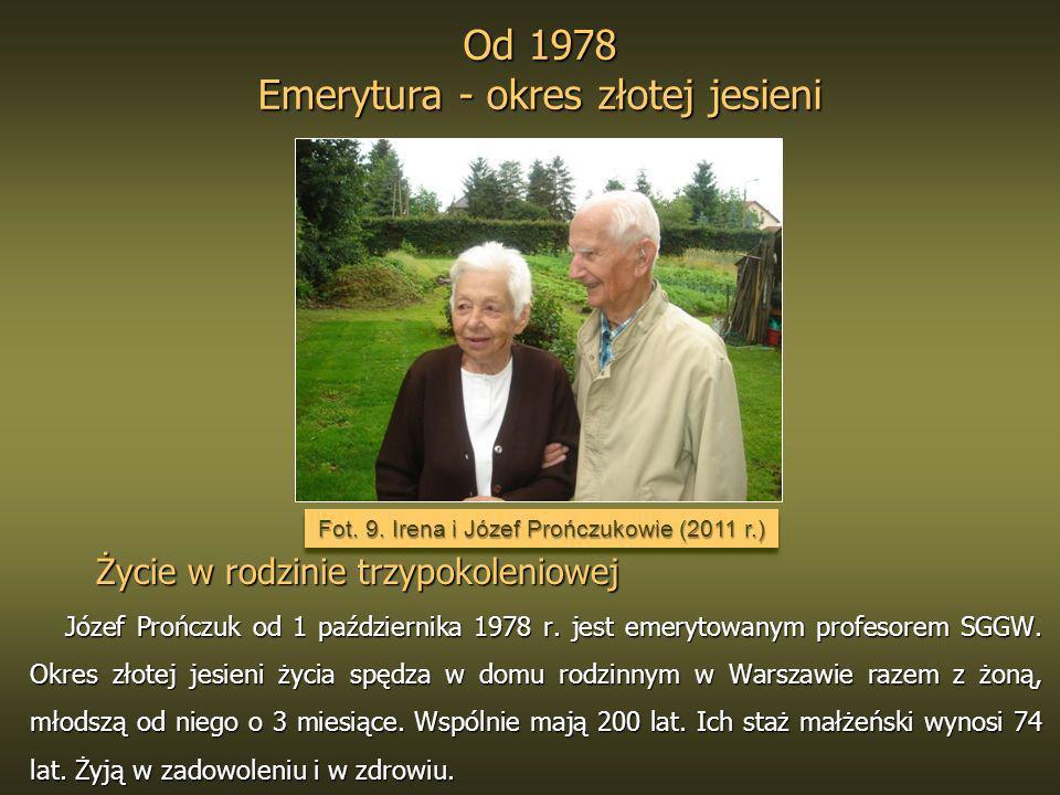 Od 1978 Emerytura - okres złotej jesieni
