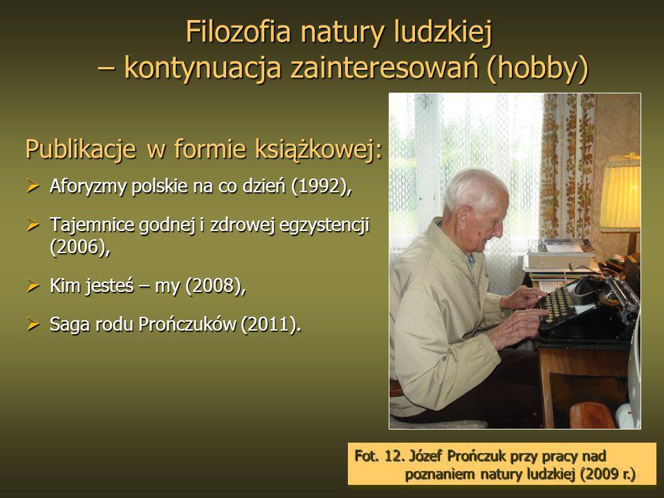 Filozofia natury ludzkiej – kontynuacja zainteresowań (hobby)