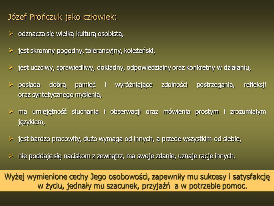 Józef Prończuk jako człowiek: