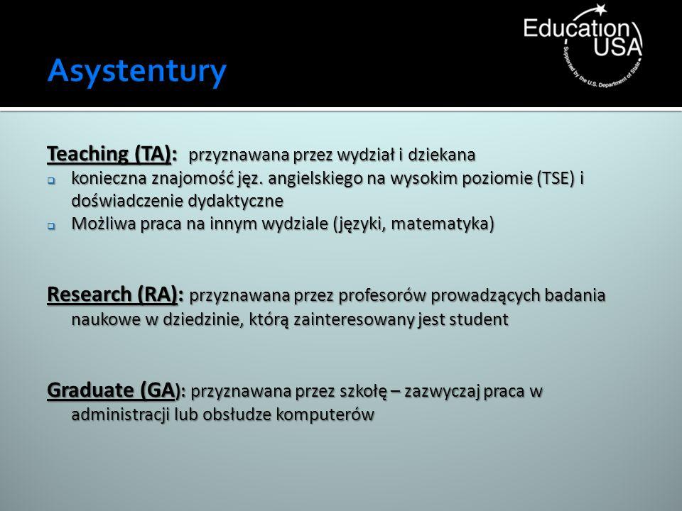Asystentury Teaching (TA): przyznawana przez wydział i dziekana