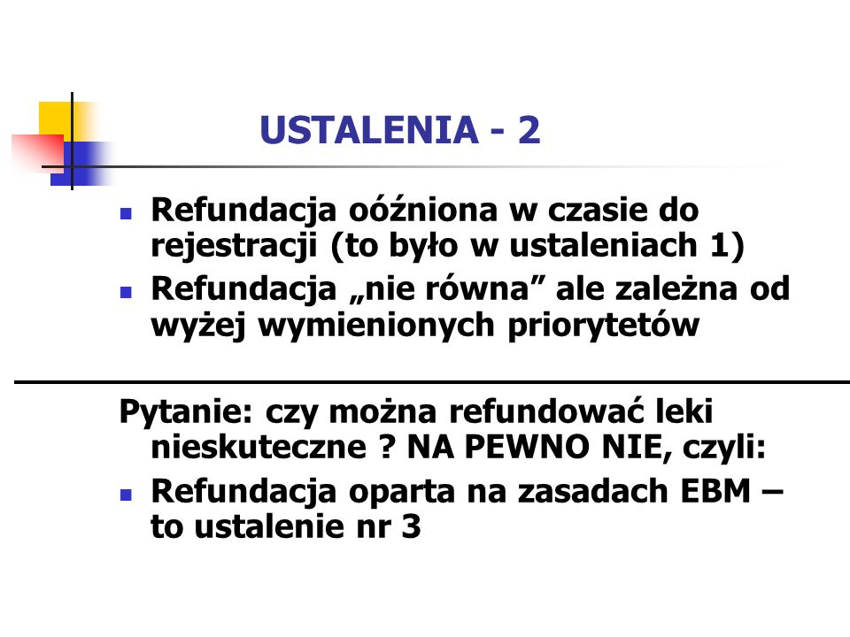 USTALENIA - 2 Refundacja oóźniona w czasie do rejestracji (to było w ustaleniach 1)