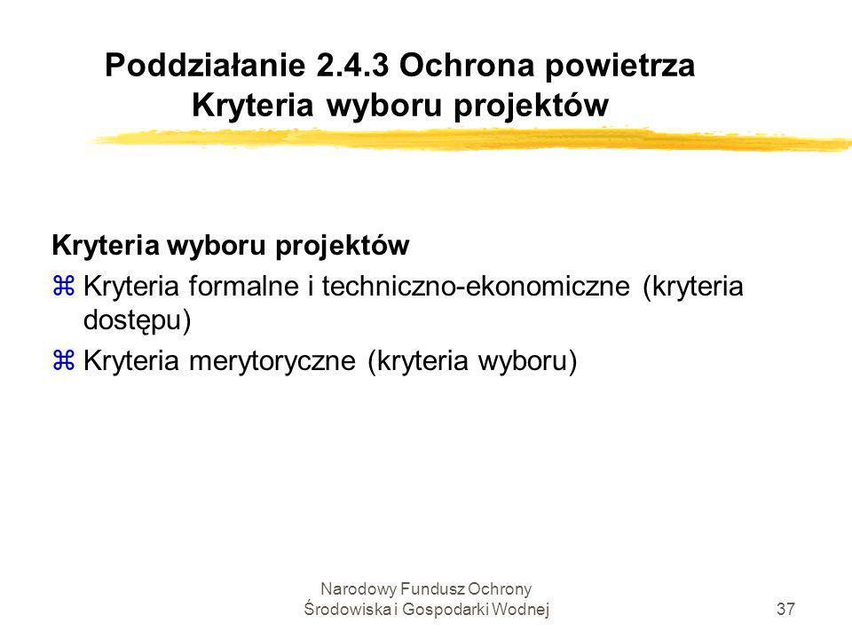 Poddziałanie 2.4.3 Ochrona powietrza Kryteria wyboru projektów