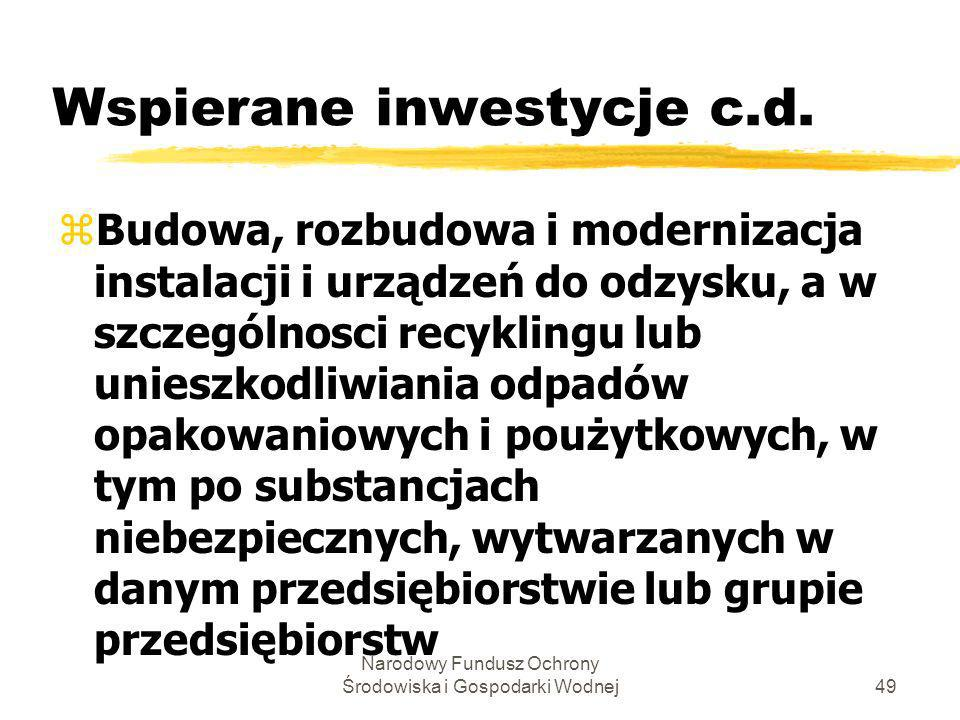 Wspierane inwestycje c.d.