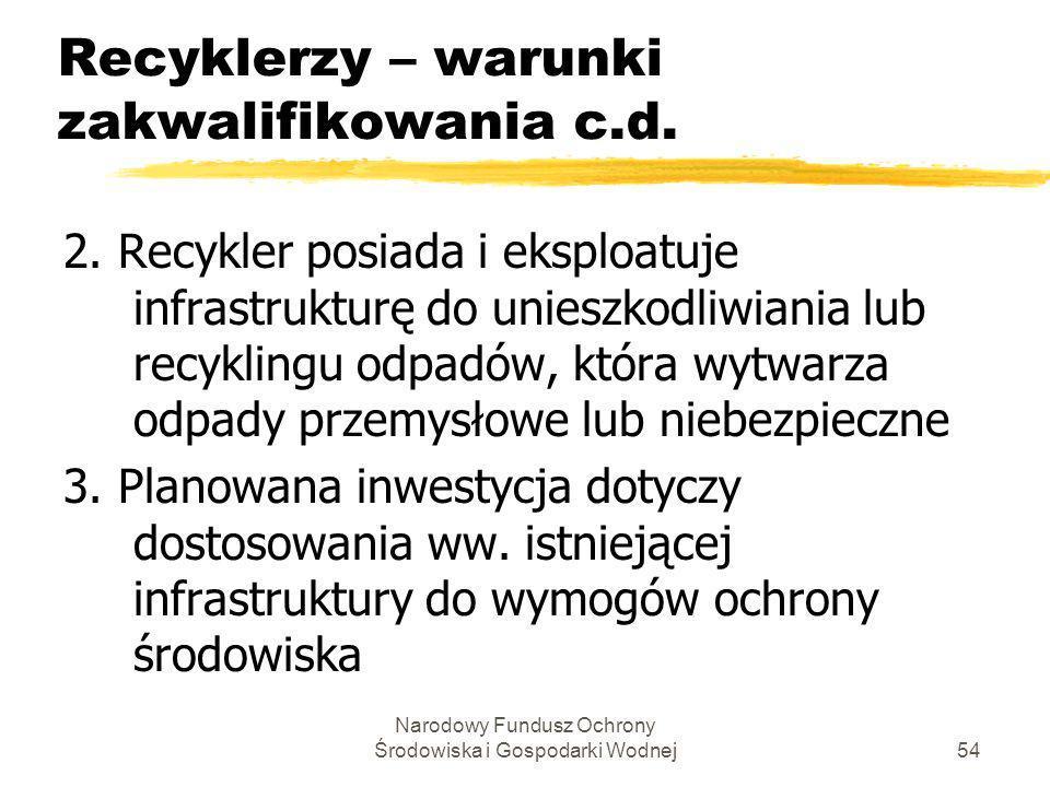Recyklerzy – warunki zakwalifikowania c.d.
