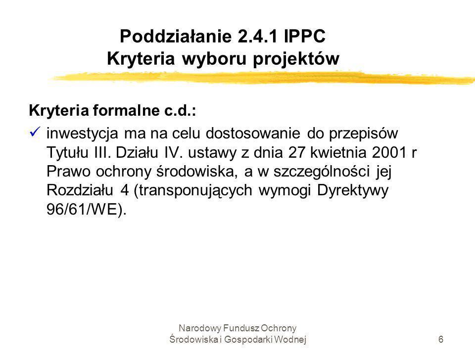 Poddziałanie 2.4.1 IPPC Kryteria wyboru projektów