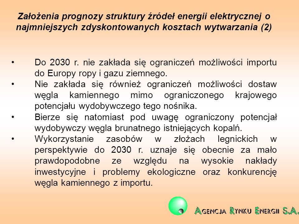 Założenia prognozy struktury źródeł energii elektrycznej o najmniejszych zdyskontowanych kosztach wytwarzania (2)