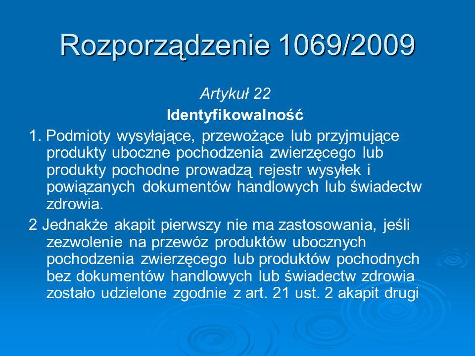 Rozporządzenie 1069/2009 Artykuł 22 Identyfikowalność