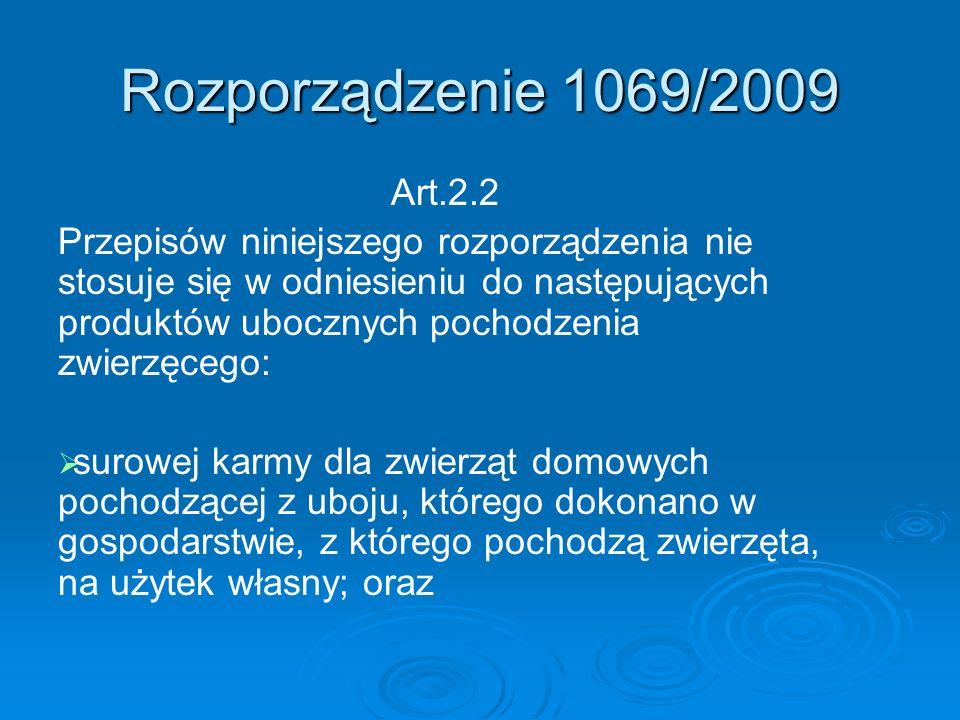 Rozporządzenie 1069/2009 Art.2.2.