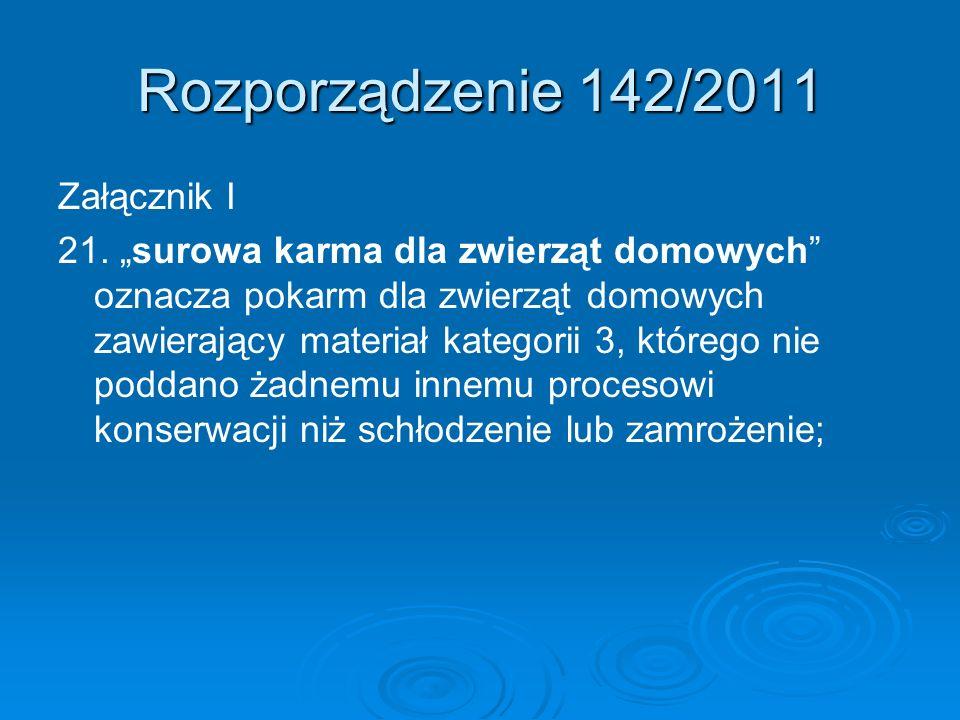Rozporządzenie 142/2011 Załącznik I