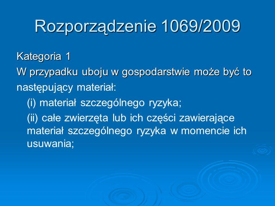 Rozporządzenie 1069/2009 Kategoria 1