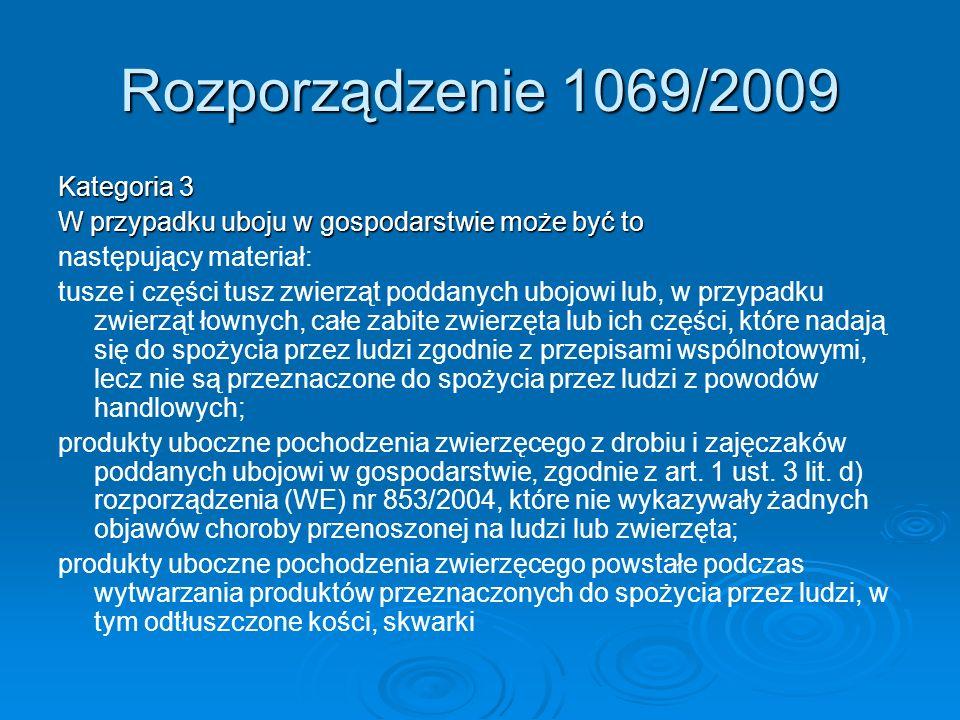 Rozporządzenie 1069/2009 Kategoria 3