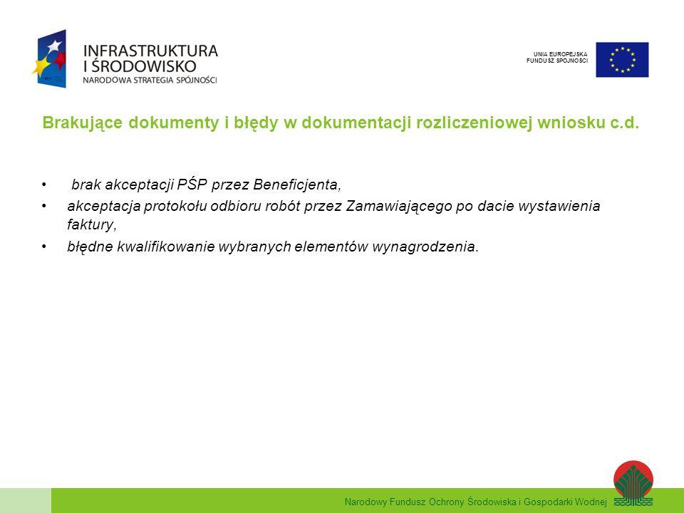 Brakujące dokumenty i błędy w dokumentacji rozliczeniowej wniosku c.d.