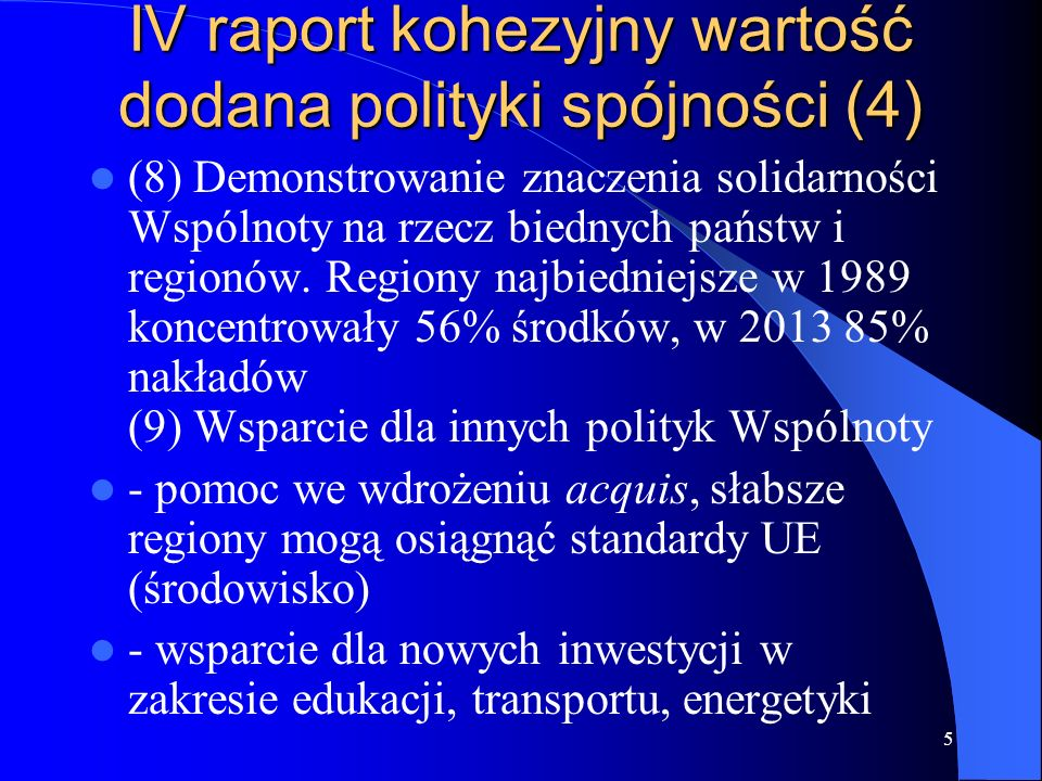 IV raport kohezyjny wartość dodana polityki spójności (4)