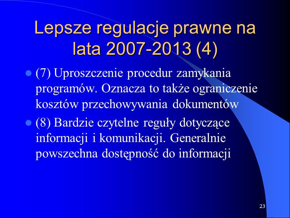Lepsze regulacje prawne na lata 2007-2013 (4)