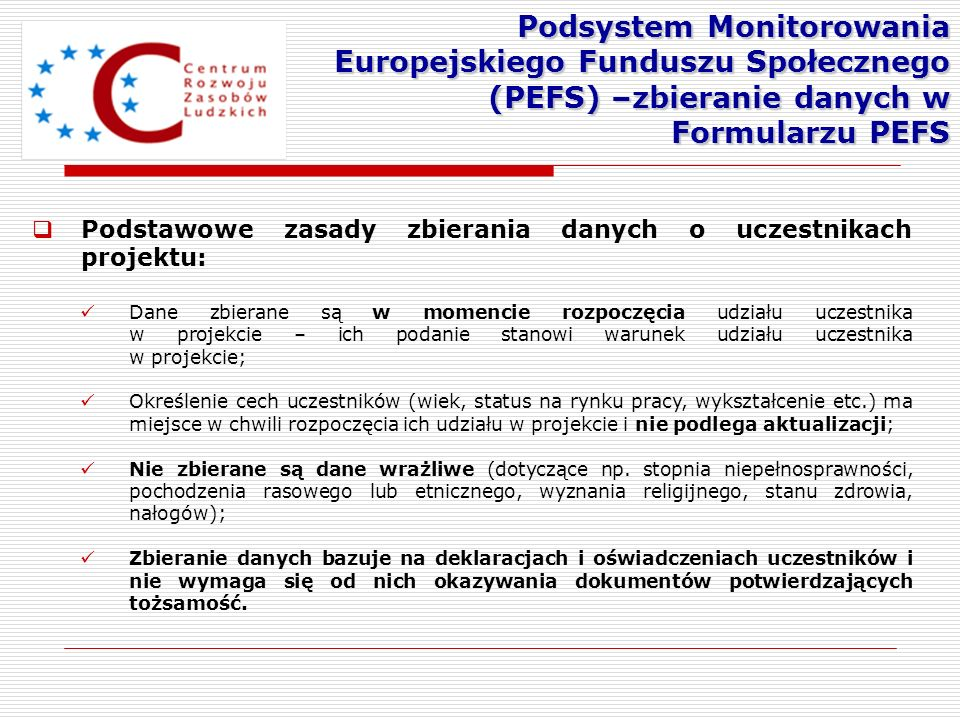 Podsystem Monitorowania Europejskiego Funduszu Społecznego (PEFS) –zbieranie danych w Formularzu PEFS