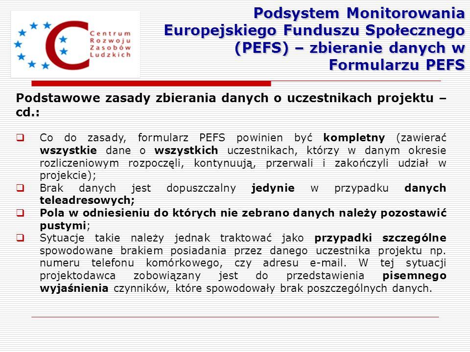 Podsystem Monitorowania Europejskiego Funduszu Społecznego (PEFS) – zbieranie danych w Formularzu PEFS