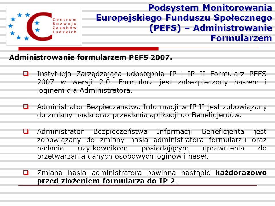 Podsystem Monitorowania Europejskiego Funduszu Społecznego (PEFS) – Administrowanie Formularzem