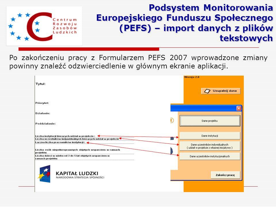 Podsystem Monitorowania Europejskiego Funduszu Społecznego (PEFS) – import danych z plików tekstowych
