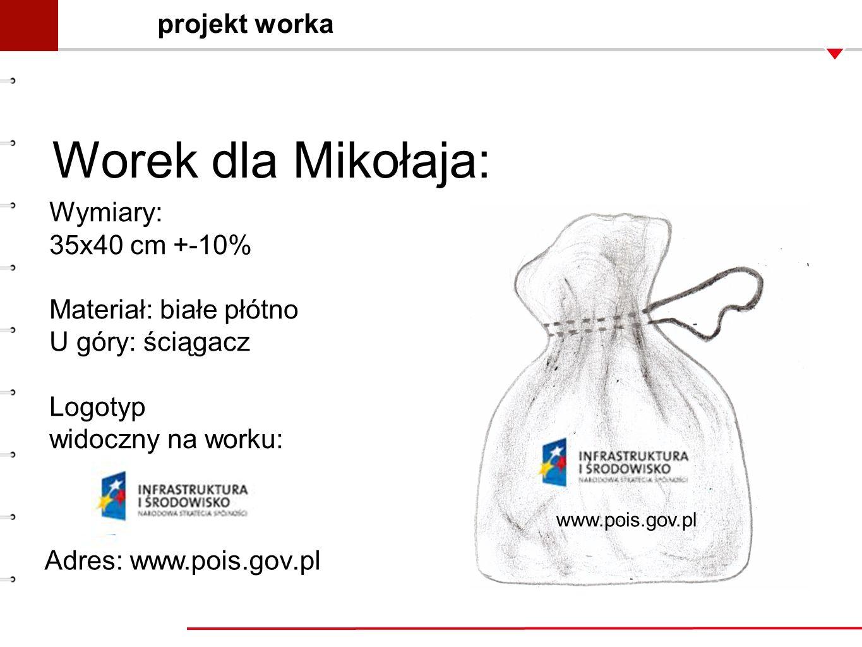 Worek dla Mikołaja: projekt worka Wymiary: 35x40 cm +-10%