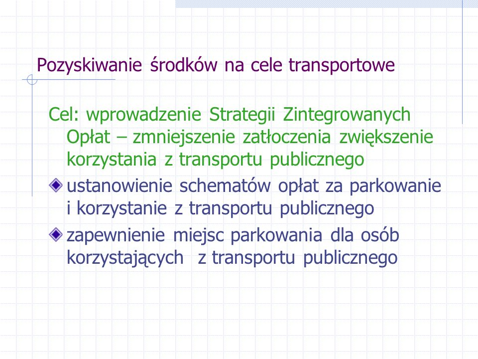Pozyskiwanie środków na cele transportowe