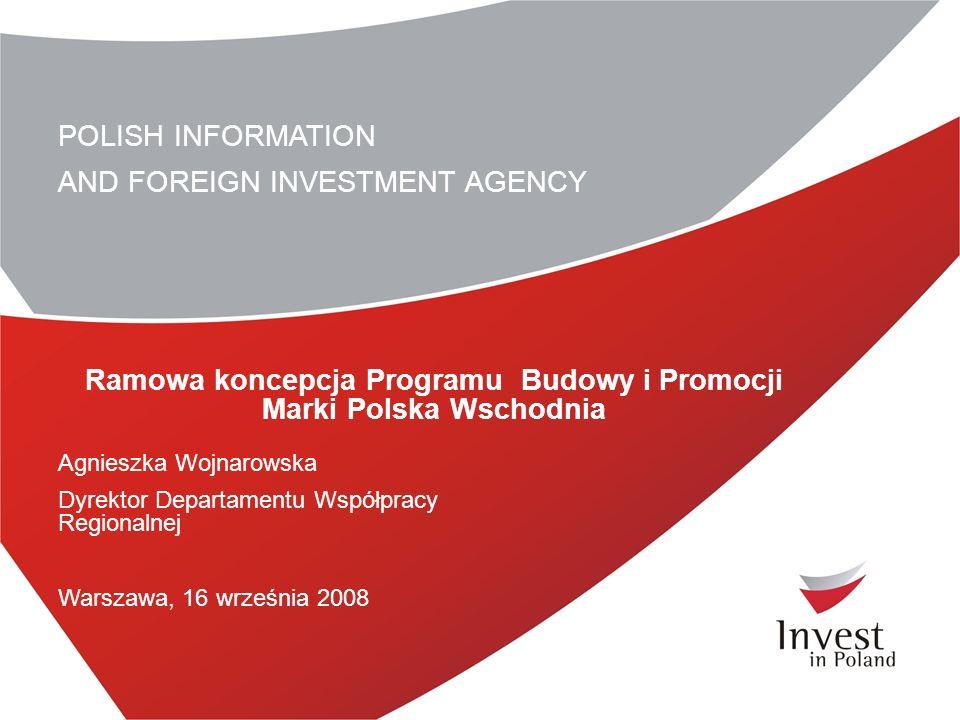 Ramowa koncepcja Programu Budowy i Promocji Marki Polska Wschodnia