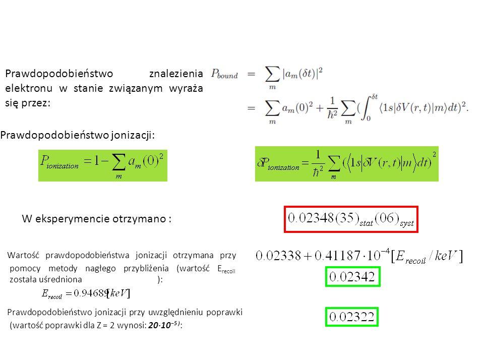 Prawdopodobieństwo znalezienia elektronu w stanie związanym wyraża się przez: