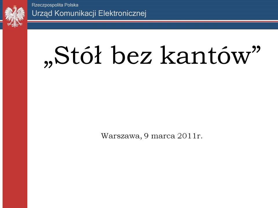 """""""Stół bez kantów Warszawa, 9 marca 2011r."""