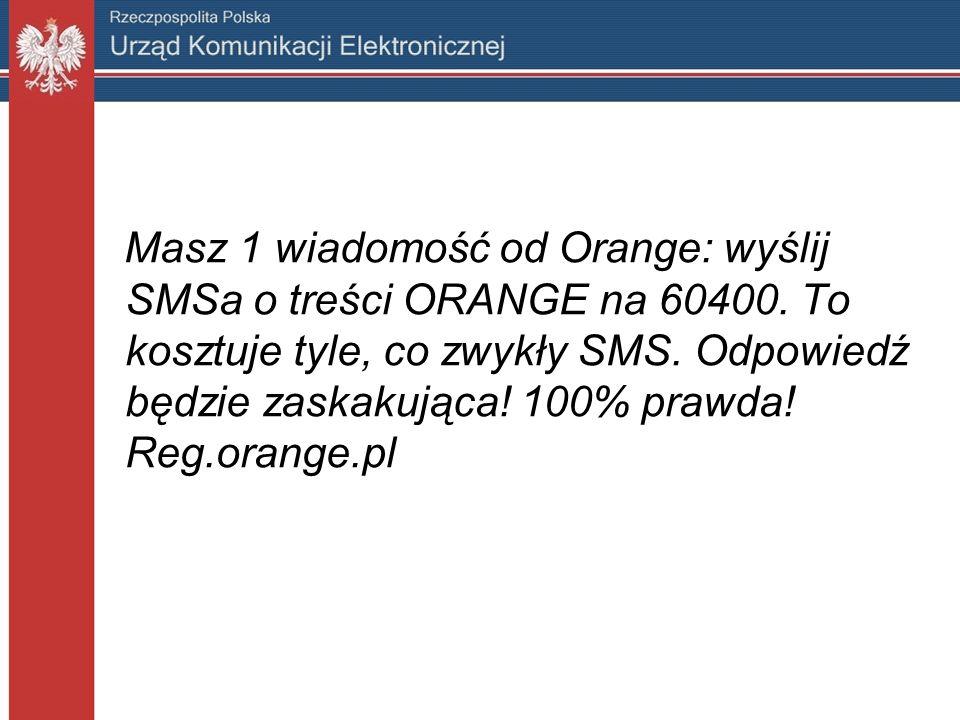 Masz 1 wiadomość od Orange: wyślij SMSa o treści ORANGE na 60400