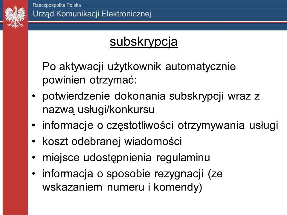 subskrypcja Po aktywacji użytkownik automatycznie powinien otrzymać: