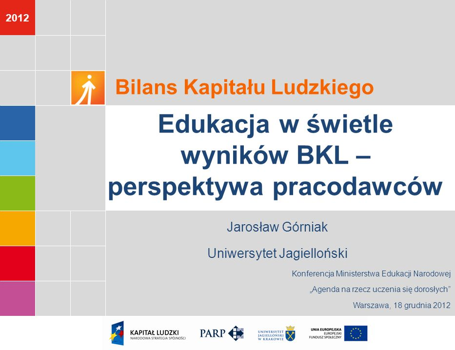 Edukacja w świetle wyników BKL – perspektywa pracodawców