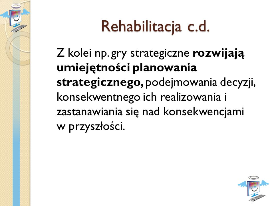 Rehabilitacja c.d.