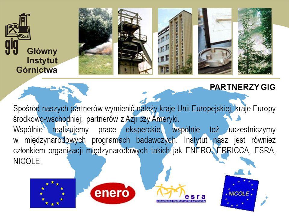 PARTNERZY GIG Spośród naszych partnerów wymienić należy kraje Unii Europejskiej, kraje Europy środkowo-wschodniej, partnerów z Azji czy Ameryki.