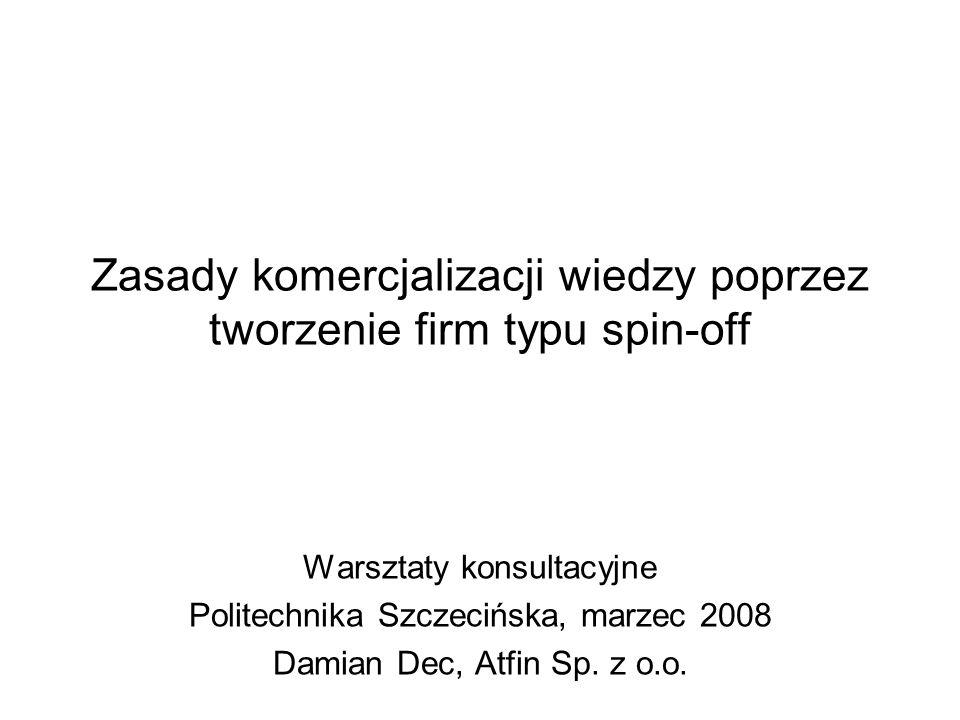 Zasady komercjalizacji wiedzy poprzez tworzenie firm typu spin-off