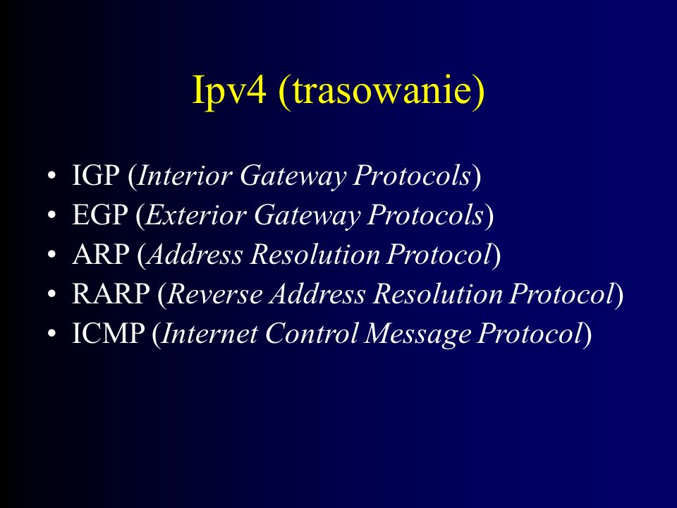 Ipv4 (trasowanie) IGP (Interior Gateway Protocols)