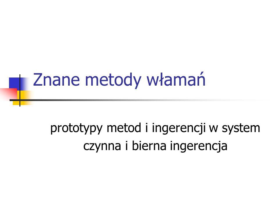 prototypy metod i ingerencji w system czynna i bierna ingerencja