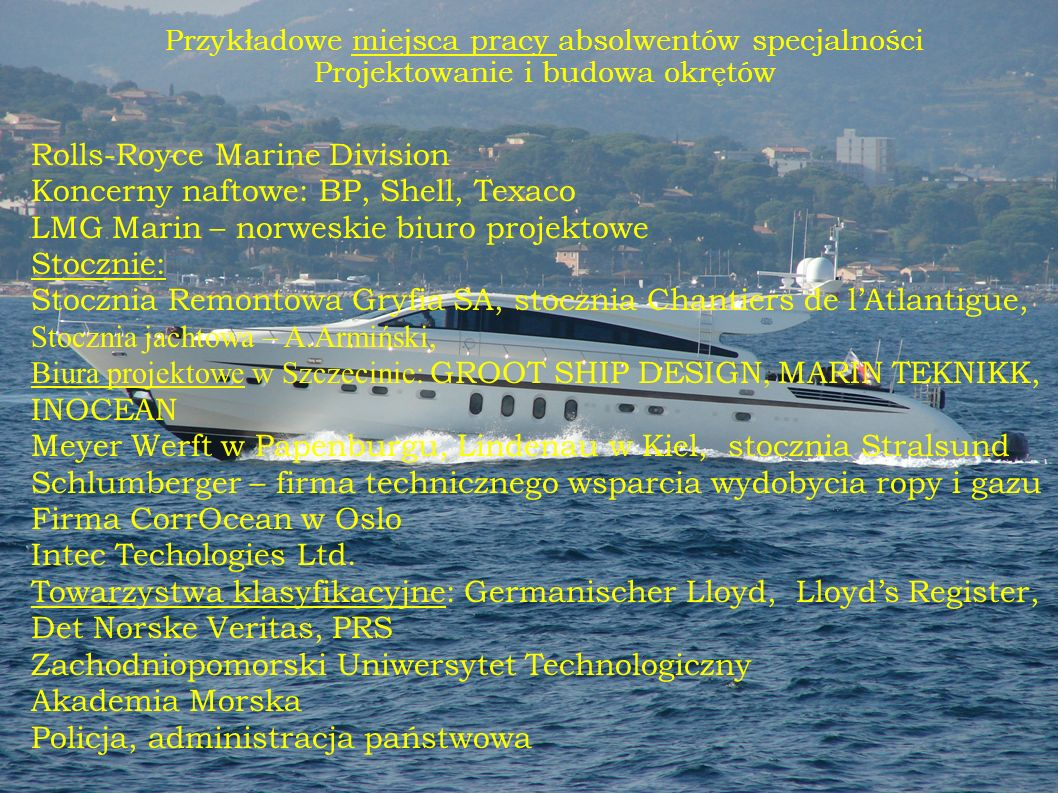 Rolls-Royce Marine Division Koncerny naftowe: BP, Shell, Texaco