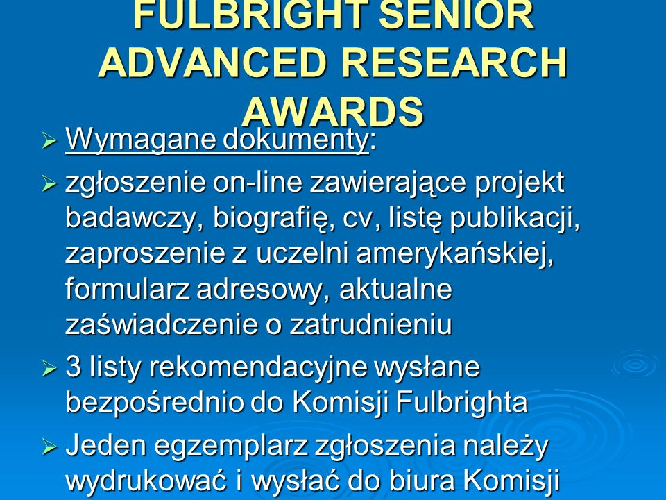 FULBRIGHT SENIOR ADVANCED RESEARCH AWARDS
