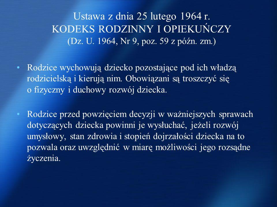 Ustawa z dnia 25 lutego 1964 r. KODEKS RODZINNY I OPIEKUŃCZY (Dz. U