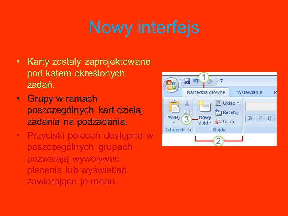 Nowy interfejs Karty zostały zaprojektowane pod kątem określonych zadań. Grupy w ramach poszczególnych kart dzielą zadania na podzadania.