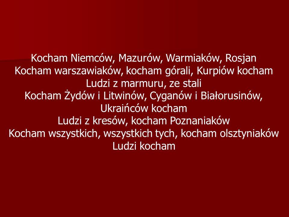 Kocham Niemców, Mazurów, Warmiaków, Rosjan