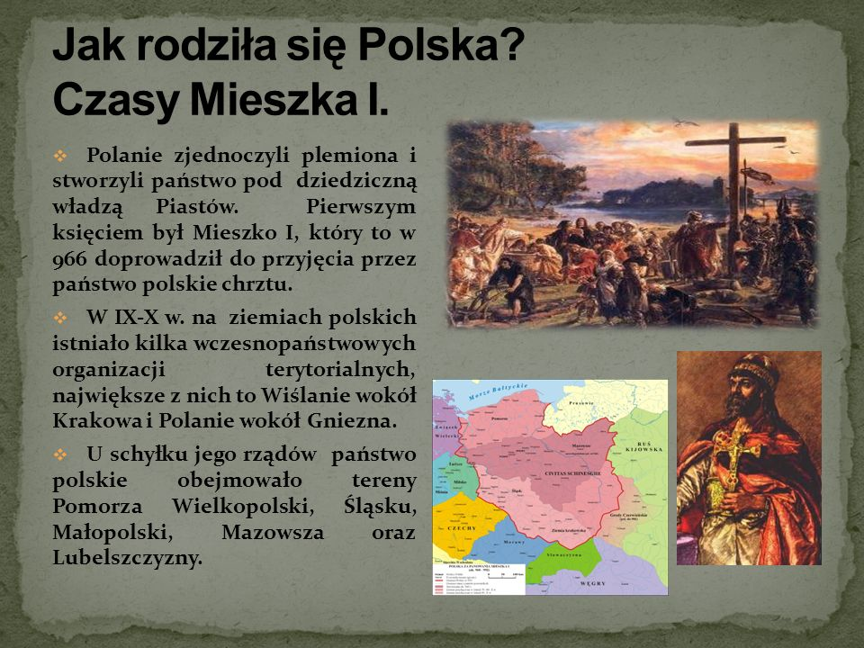 Jak rodziła się Polska Czasy Mieszka I.