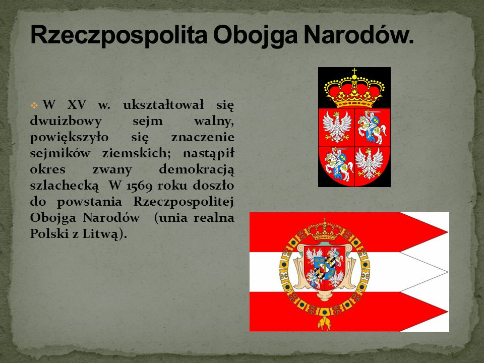 Rzeczpospolita Obojga Narodów.