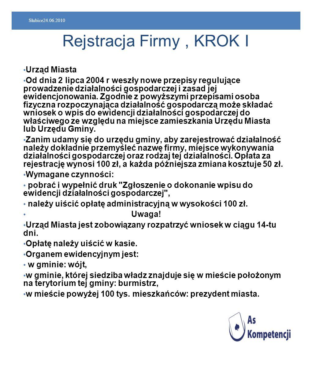 Rejstracja Firmy , KROK I