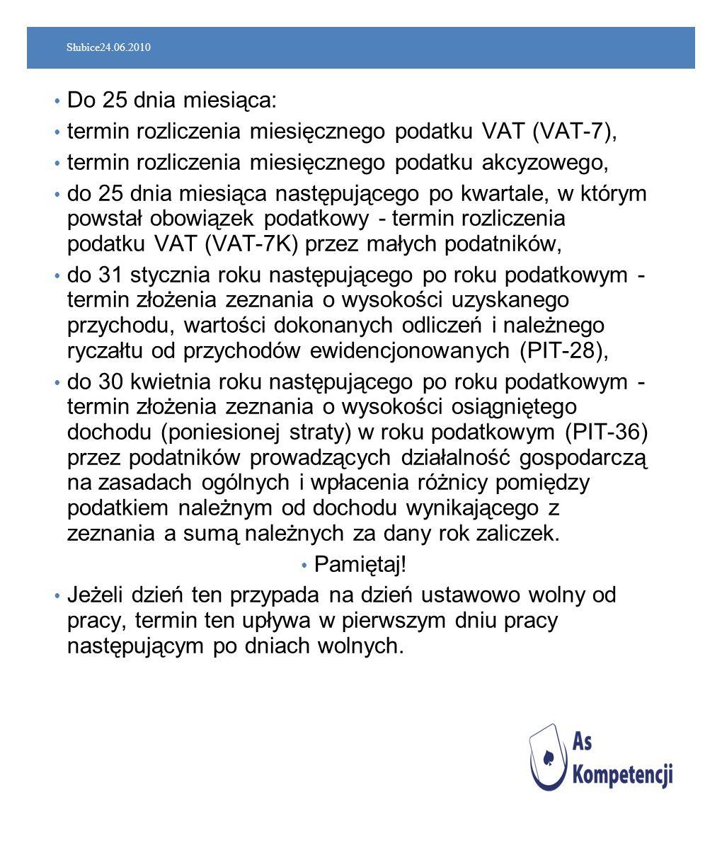 termin rozliczenia miesięcznego podatku VAT (VAT-7),