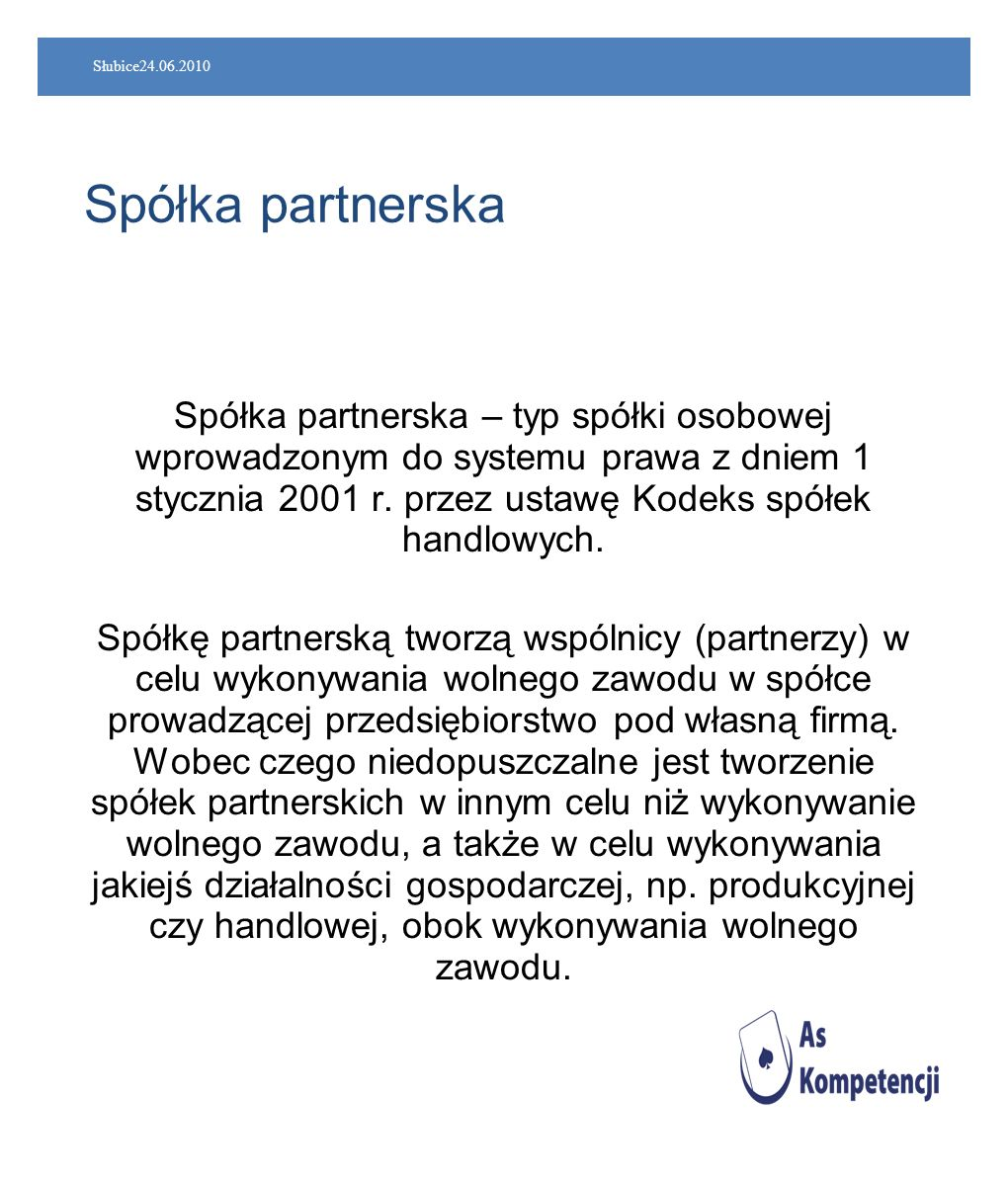 Słubice24.06.2010 Spółka partnerska.