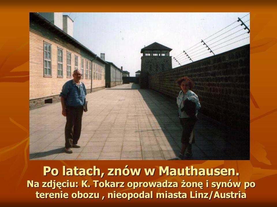 Po latach, znów w Mauthausen. Na zdjęciu: K