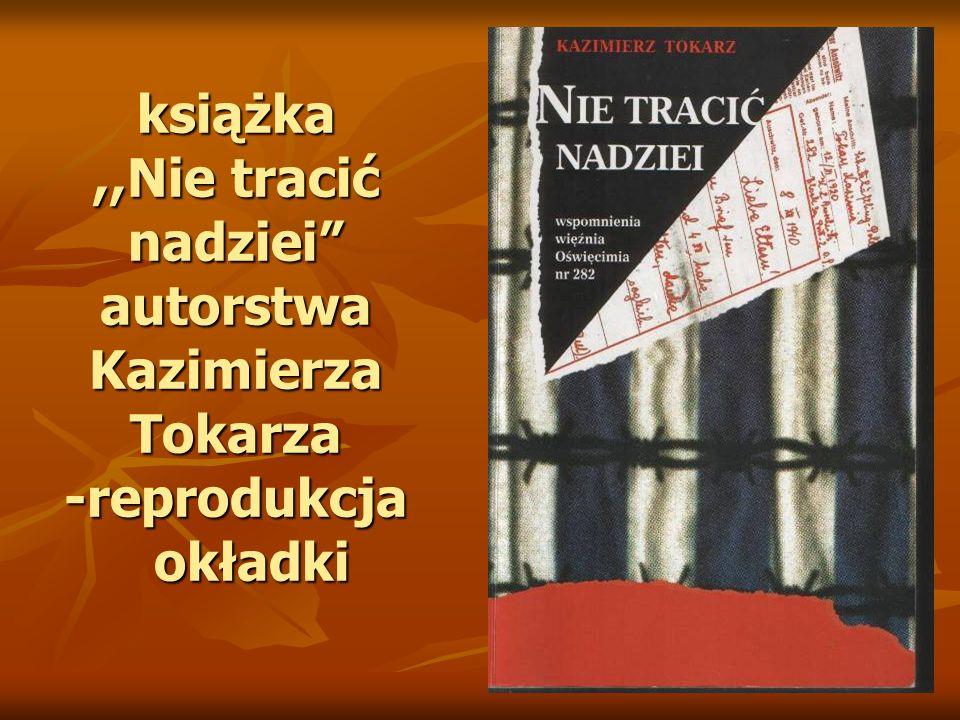książka ,,Nie tracić nadziei autorstwa Kazimierza Tokarza -reprodukcja okładki