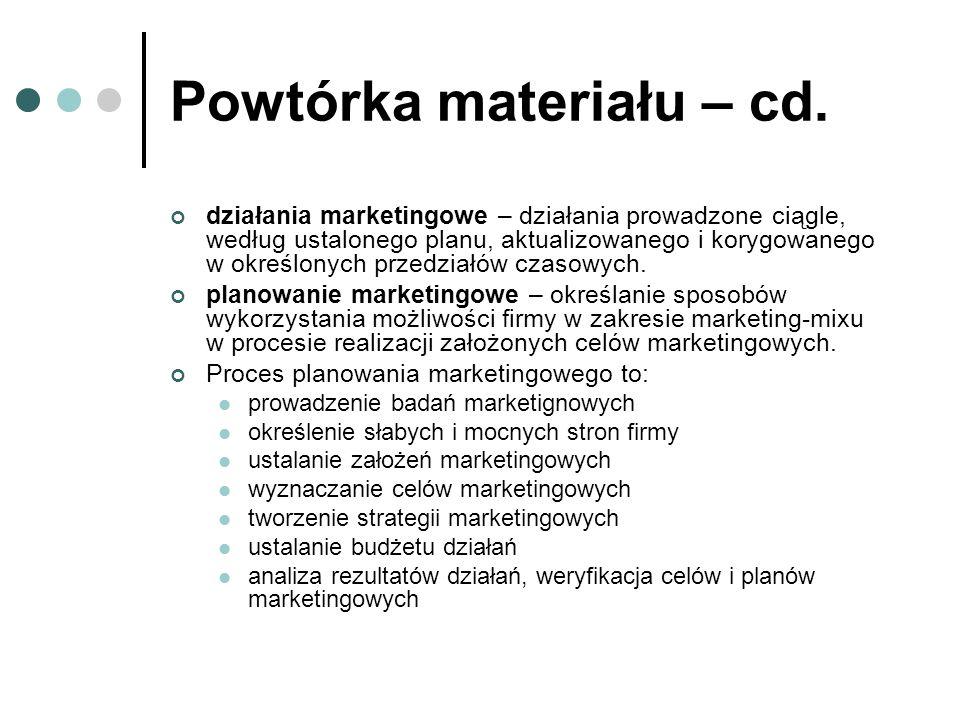 Powtórka materiału – cd.