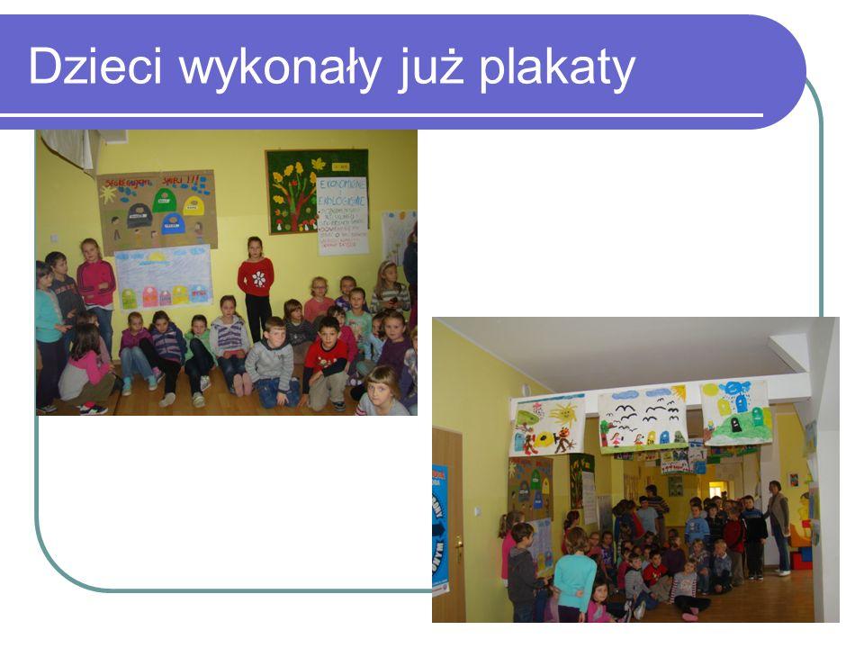 Dzieci wykonały już plakaty