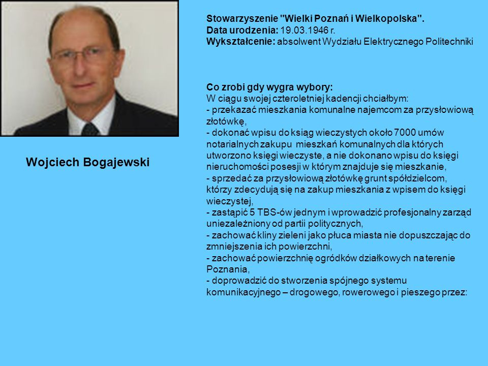 Stowarzyszenie Wielki Poznań i Wielkopolska . Data urodzenia: 19. 03